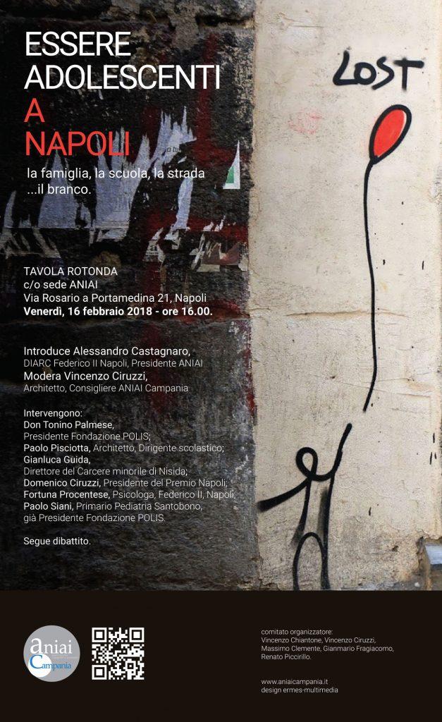 Essere adolescenti a Napoli. La famiglia, la scuola, la strada… Il branco.