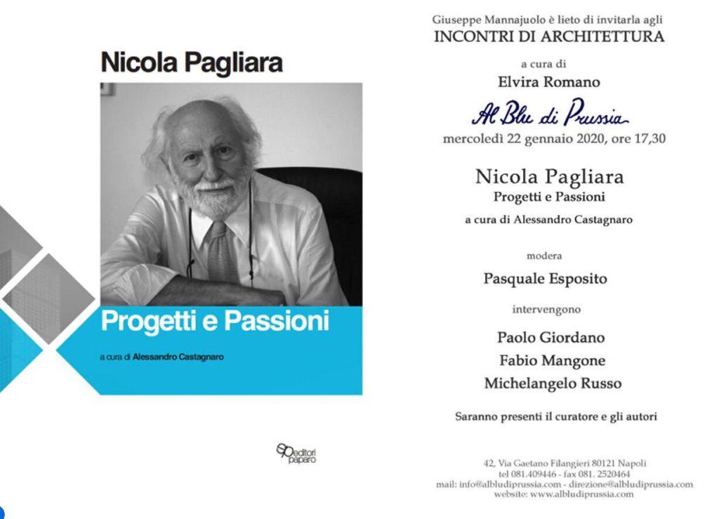 Nicola Pagliara, Progetti e passioni – il Blu di Prussia – mercoledì 22 gennaio 2020 alle ore 17.30