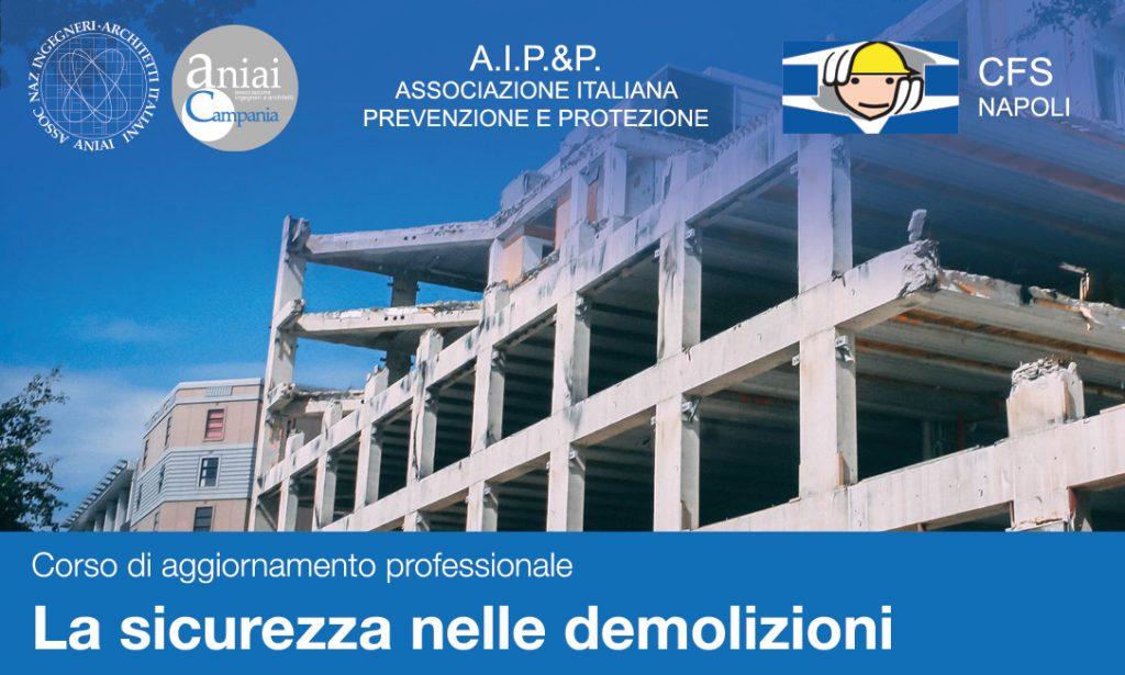 La sicurezza nelle demolizioni – Corso di aggiornamento professionale – Nuove date