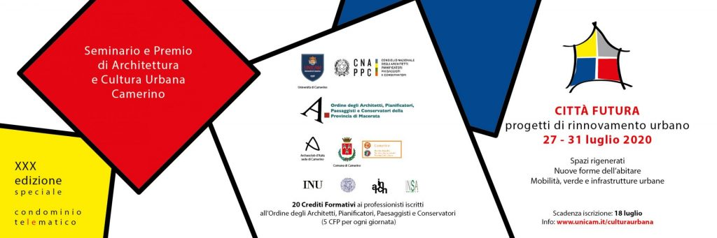 CITTÀ FUTURA. Progetti di rinnovamento urbano – Seminario e Premio di Architettura e Cultura Urbana